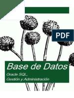 Base de Datos (Oracle SQL, Gestión y Administración)