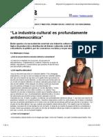 La industria Cultural es antidemocrática - Eduardo Balán