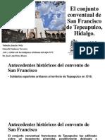 El Conjunto Conventual de San Francisco de Tepeapulco