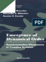 (livro) MANRUBIA, S.C. Emergence of Dynamical Order - Synchronization Phenomena in Complex Systems.pdf