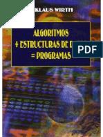 Algoritmos + Estructuras de Datos = Programas