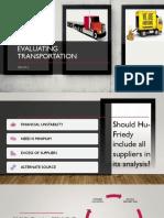 Evaluating Transportation