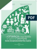 1. Caderno Pedagógico a Criança e Sua Família No Contexto Dos Serviços Socioassistenciais