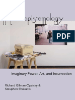 Riotous Epistemology. Imaginary Power, Art, and Insurrection