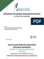 Kebijakan Pelayanan Perawatan Paliatif Di Rsup Dr Kariadi - Dr. Ika s., Sp.pd, Mph
