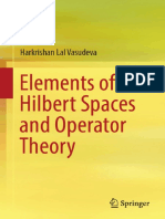 Harkrishan Lal Vasudeva-Elements of Hilbert Spaces and Operator Theory-Springer (2017)