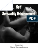 Self Sensuality Enhancement