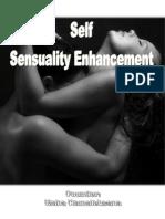 Self Sensuality Enhancement