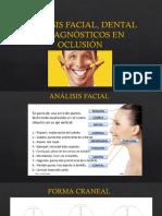Analisis facial, dental y dx en oclusion