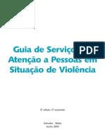 Guia de Serviços de Atenção a pessoas em situação de violência