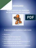 PLANTEAMIENTO DEL PROBLEMA EN LA INVESTIGACIÓN CUALITATIVA.pptx