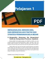 Pelajaran 1 Menganalisis, Merancang, Dan Mengevaluasi Taktik Dan Strategi Permainan Bola Besar