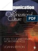 Dr. Joann Keyton - Communication and Organizational Culture_ A Key to Understanding Work Experiences (2004, Sage Publications, Inc).pdf