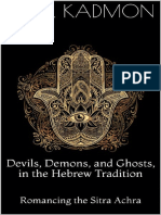 Kadmon, Baal - Devils, Demons, And Ghosts, In the Hebrew Tradition_ Romancing the Sitra Achra