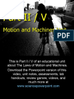 Laws of Motion and Machines Unit Part II/V - Download .ppt at www.sciencepowerpoint.com