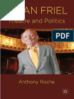 Anthony Roche - Brian Friel_ Theatre and Politics-Palgrave Macmillan (2011)