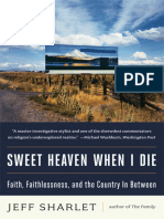 Jeff Sharlet - Sweet Heaven When I Die- Faith, Faithlessness, and the Country In Between (retail) (epub).epub