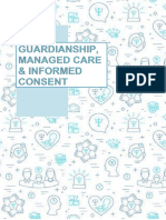 Guardianship, Managed Care & Informed Consent