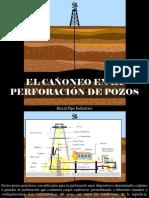 Hocal Pipe Industries - El Cañoneo en La Perforación de Pozos