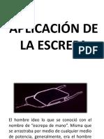 APLICACIÓN DE LA ESCREPA