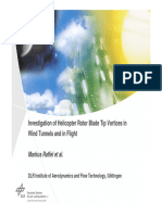 Investigation of Helicopter Rotor Blade Tip Vortices in Wind Tunnels and in Flight