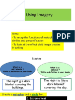 Using Imagery- Metaphors and Similes