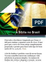 A Bíblia No Brasil- slides