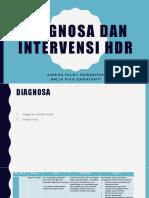 Diagnosa Dan Intervensi Hdr