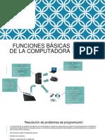 Funciones Básicas de La Computadora (1)