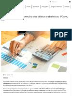 Índice de Correção Monetária Dos Débitos Trabalhistas_ IPCA Ou TR