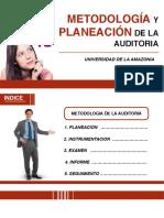 Metodologia y Planeacion de La Auditoria