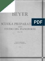 Beyer - Scuola Preparatoria Allo Studio Del Pianoforte (Op. 101)