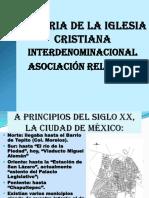 Breve historia de la IGLESIA CRISTIANA INTERDENOMINACIONAL