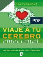 Viaje a tu cerebro emocional_ Una inmersión en el mundo de las emociones - Dra. Rosa Casafont.pdf