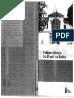 Independência Do Brasil Na Bahia - Luis Henrique Dias Tavares