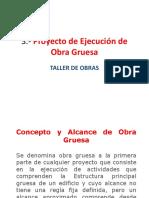 3.- Proyecto Obra Gruesa