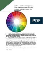 Los colores opuestos a tu color de ojo pueden servirte para dar un toque de luz bajo las cejas.docx