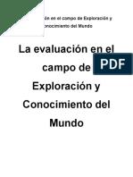 Investigacion La Evaluacion Exploracion y Conocimiento Del Mundo