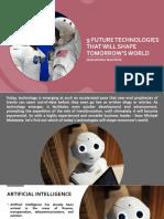 Future Technologies That Will Shape Tomorrow World