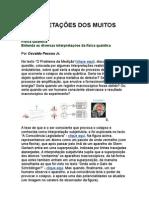 Interpretações dos muitos mundos - física quântica - Osvaldo Pessoa Jr - ciência