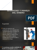 Seguridad y Manejo Del Dinero