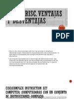Desventajas Cisc y Risc
