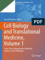 (Advances in Experimental Medicine and Biology 1079) Kursad Turksen - Cell Biology and Translational Medicine, Volume 1_ Stem Cells in Regenerative Medicine_ Advances and Challenges-Springer Internati.pdf