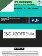 ESQUIZOFRENIA Y TRASTORNO DEL DELIRIO.pptx