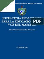 Estrategia Pedagogica Para La Educacion La Voz del Maestro