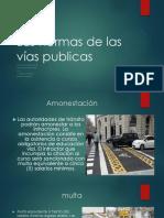 Las Normas de Las Vías Publicas