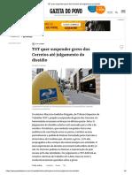 TST Quer Suspender Greve Dos Correios Até Julgamento Do Dissídio