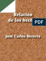 Relación de los hechos - José Carlos Becerra