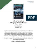 A Teia Do Mundo II - A Tapeçaria Dos Deuses - Chris Wooding