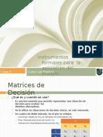 Instrumentos formales para la toma de una decisión